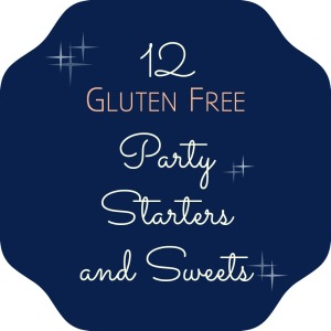 12 Gluten-Free Party Starters and Sweets | Swirls and Spice