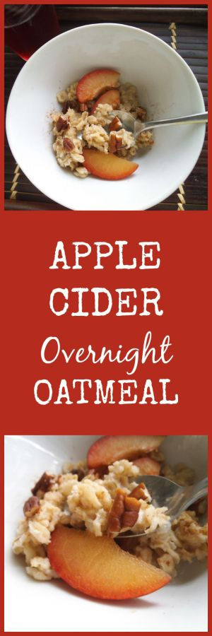 Apple Cider Overnight Oatmeal | Swirls and Spice