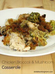 do-it-all-working-mom-chicken-broccoli-mushroom-casserole