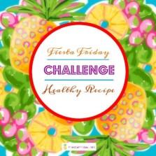 Fiesta Friday Healthy Recipe Challenge