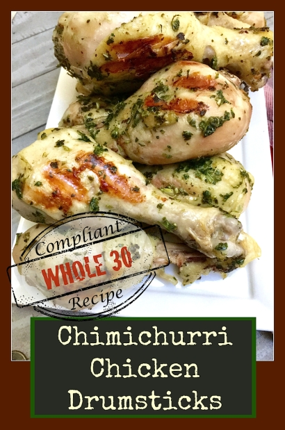 Chimichurri Chicken Drumsticks | Swirls and Spice #whole30 #paleo